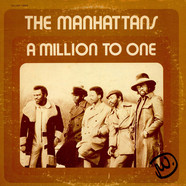 Manhattans - A Million To One