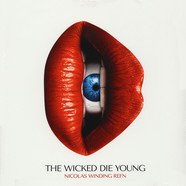 Nicolas Winding Refn - OST The Wicked Die Young
