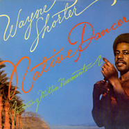 Wayne Shorter - Native Dancer  Featuring Milton Nascimento