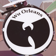 Wu-Tang Clan Vs. New Orleans Jazz - Wu Orleans Deluxe Edtion