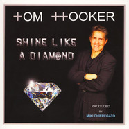 Tom Hooker - Shine Like A Diamond / Let's Go Party