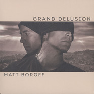 Matt Boroff - Grand Delusion