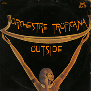 Orchestre Tropicana - Outside