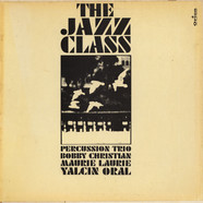 Percussion Trio / Yalcin Oral / Bobby Christian - The Jazz Class