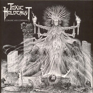 Toxic Holocaust - Conjure And Command