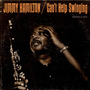 Jimmy Hamilton - Can't Help Swinging