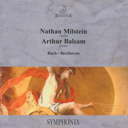 Nathan Milstein & Arthur Balsam - Bach / Beethoven
