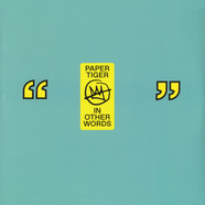Paper Tiger - In Other Words