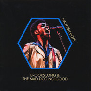 Brooks Long & Mad Dog No Good - Mannish Boys