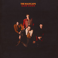 Madcaps, The - Slow Down