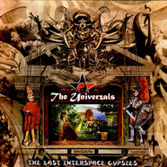 Univerzals, The - The Last Interspace Gypsies