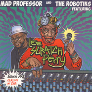Mad Professor & The Robotiks - Black Ark Classics In Dub