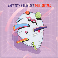 Andy Toth & Billy Love - Thrillseekers EP