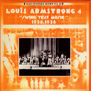 Louis Armstrong - Swing That Music (1936-1938)