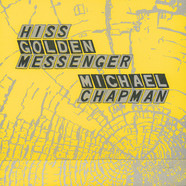 Hiss Golden Messenger & Michael Chapman - Parallelogram A La Carte