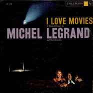 Michel Legrand Et Son Orchestre - I Love Movies