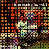 V.A. - Future Sounds Of Jazz - Vol. 8