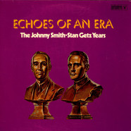 Johnny Smith & Stan Getz - Echoes Of An Era