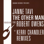 Janne Tavi / Robert Owens - The Other Man Kerri Chandler Mixes