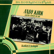 Andy Kirk And His Clouds Of Joy - Walkin' And Swingin'