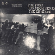 Paul Jackson & Steve Smith - The Push (Far From Here) (The Remixes)