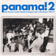 V.A. - Panama! 2: Latin Sounds, Cumbia Tropical & Calypso Funk On The Isthmus 1967-77