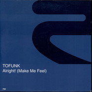 Tofunk - Alright! (Make Me Feel)