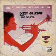 Dizzy Gillespie Feat. Lalo Schifrin - Live At The Monterey Jazz Festival