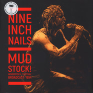 Nine Inch Nails - Mudstock! (Woodstock 1994) Clear Vinyl Edition