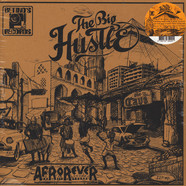 Big Hustle, The - Afrorever