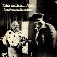 Oscar Peterson & Count Basie - Satch And Josh.....Again