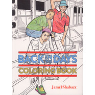 Jamel Shabazz - Back In The Days Coloring Book
