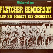 Fletcher Henderson And His Connie's Inn Orchestra - Fletcher Henderson And His Connie's Inn Orchestra