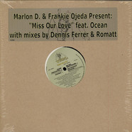 Marlon D. & Frankie Ojeda Feat. Ocean - Miss Our Love