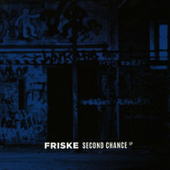 Friske - Second Chance EP