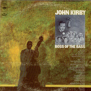 John KirbyVarious - Boss Of The Bass