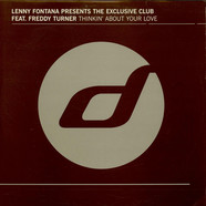Lenny Fontana Presents The Exclusive Club Feat. Freddy Turner - Thinkin' About Your Love