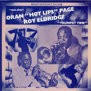 Oran Page And His Orchestra / Roy Eldridge And His Orchestra - Trumpet Time (1940-1946)