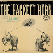 Bobby Hackett And His Orchestra - The Hackett Horn