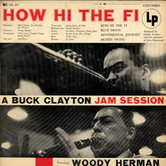 Buck Clayton Featuring Woody Herman - How Hi The Fi