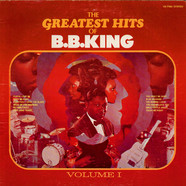 B.B. King - The Greatest Hits Of B.B. King Volume I