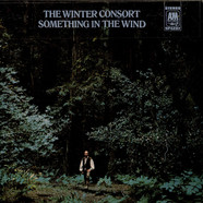 Paul Winter And The Winter Consort - Something In The Wind