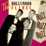 The Hollywood Flames - Buzz Buzz Buzz