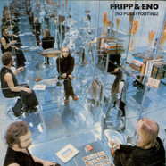 Fripp & Eno - (No Pussyfooting)