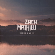 Zach Mathieu - Highs & Lows