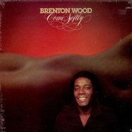 Brenton Wood - Come Softly