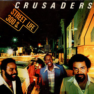 Crusaders, The - Street Life