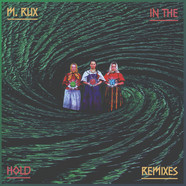 M.Rux - In The Hold Remixes
