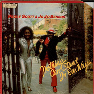 Peggy Scott & Jo Jo Benson - Nothing Can Stand In Our Way