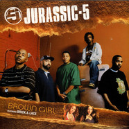 Jurassic 5 Featuring Brick & Lace - Brown Girl